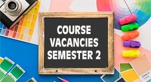 Course vacancies for Semester 2
